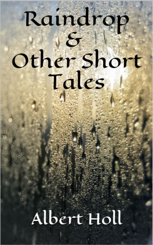 Raindrop & Other Short Tales